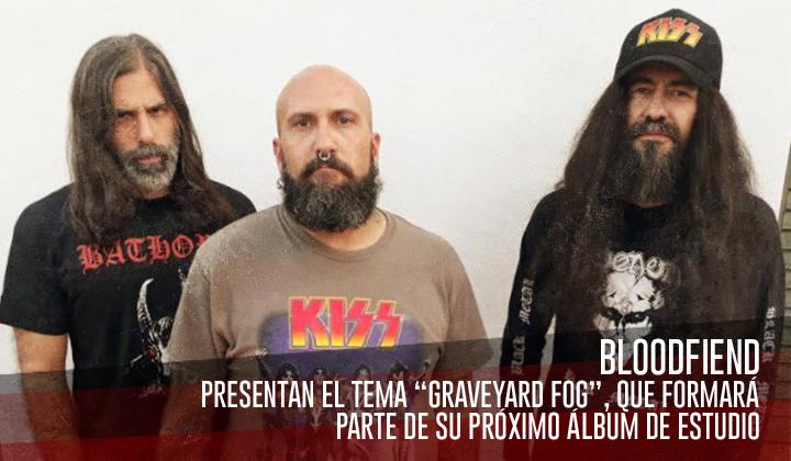 "Bloodfiend – Presenta ""Graveyard Fog"", tema adelanto"