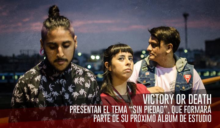 """Victory or Death – Presentan """"Sin Piedad"""""""