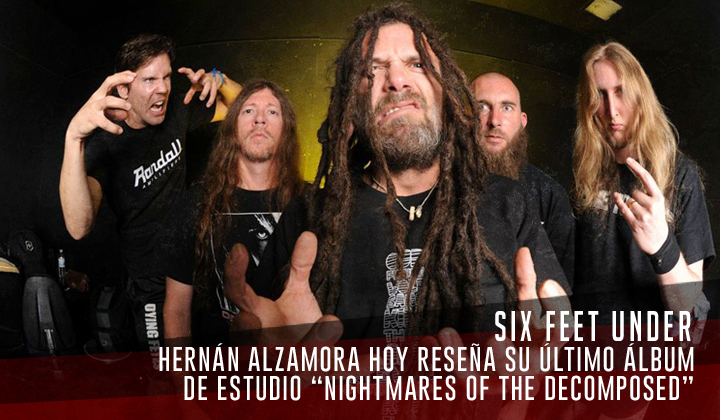 """Six Feet Under – """"Nightmares of the Decomposed"""" (Metal Blade Records 2020)"""
