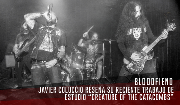 """Bloodfiend – """"Creature Of The Catacombs"""" (Disembodied Records 2020)"""