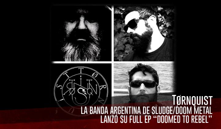"Tørnquist- Presenta su EP ""Doomed to Rebel"""