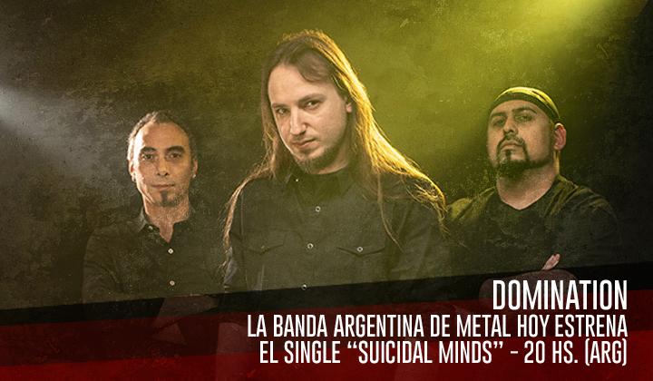 Domination – Hoy presenta el nuevo single Suicidal Minds