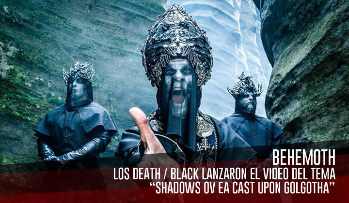 """Behemoth – Estrenó el video del tema """"Shadows Ov Ea Cast Upon Golgotha"""""""